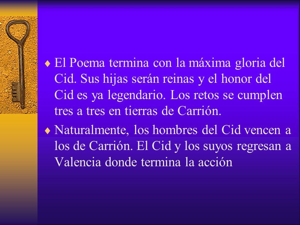 El Poema termina con la máxima gloria del Cid
