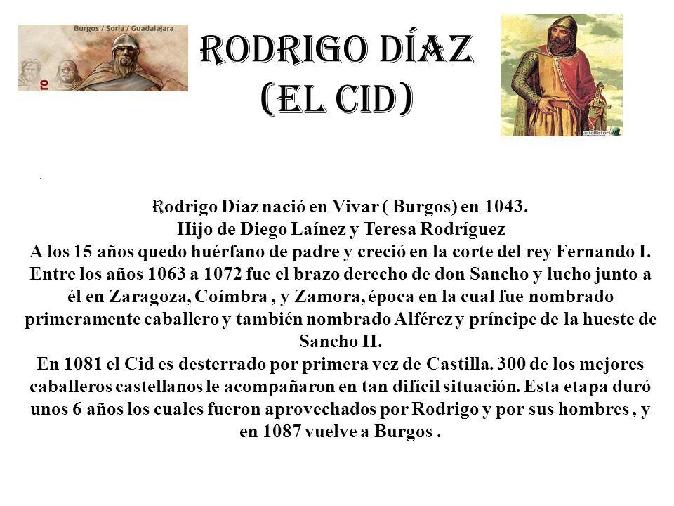 Rodrigo Díaz (el cid) .