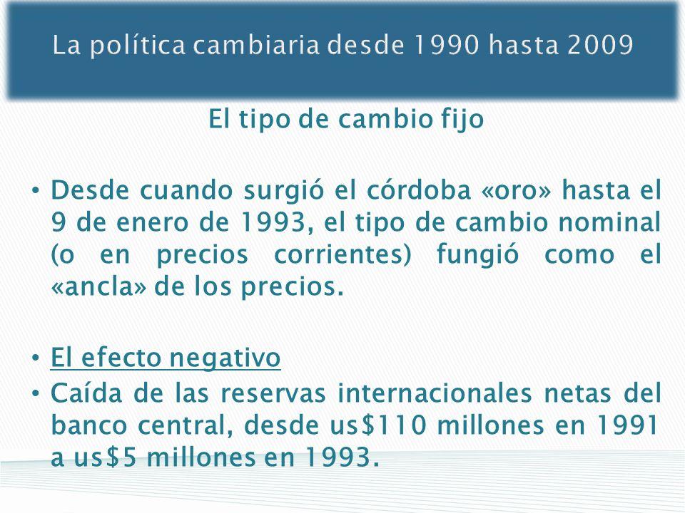 La política cambiaria desde 1990 hasta 2009