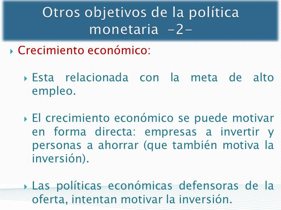 Otros objetivos de la política monetaria -2-