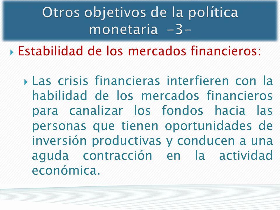 Otros objetivos de la política monetaria -3-