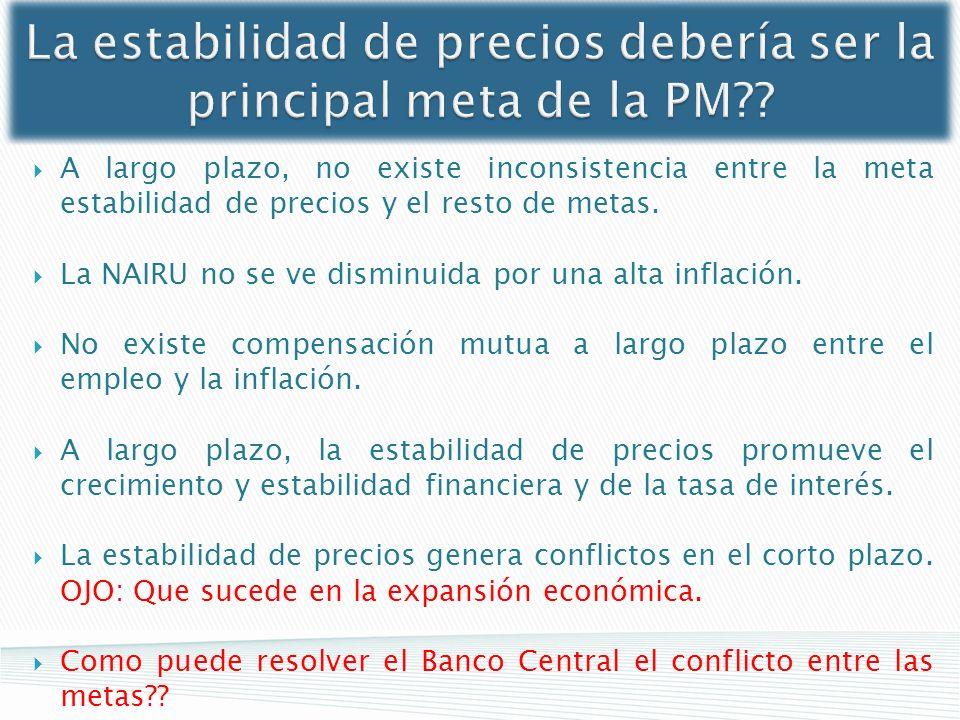 La estabilidad de precios debería ser la principal meta de la PM