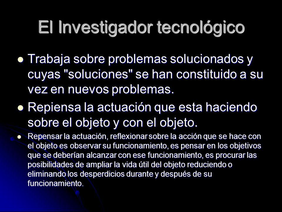 El Investigador tecnológico