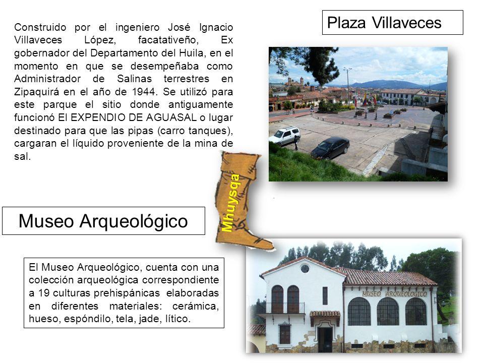 Museo Arqueológico Plaza Villaveces Mhuysqa