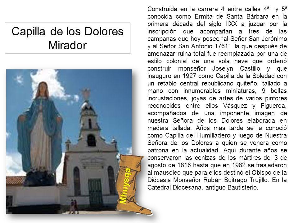Capilla de los Dolores Mirador Mhuysqa