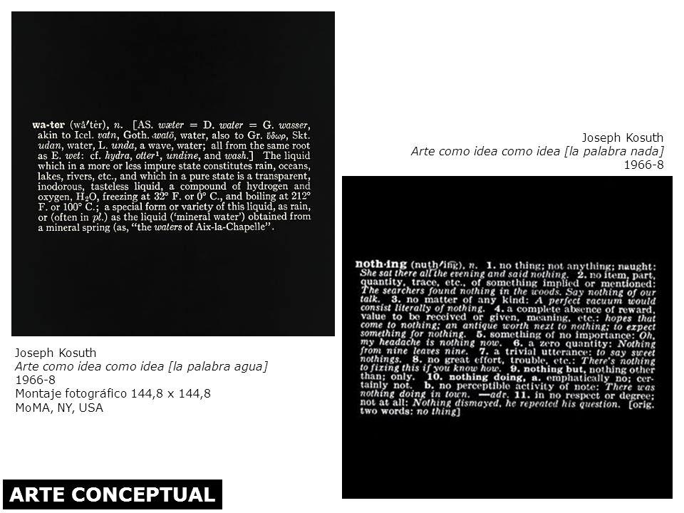 ARTE CONCEPTUAL Joseph Kosuth