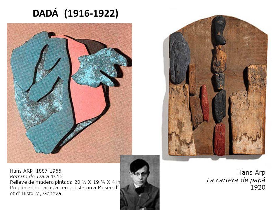 DADÁ (1916-1922) Hans Arp La cartera de papá 1920 Hans ARP 1887-1966
