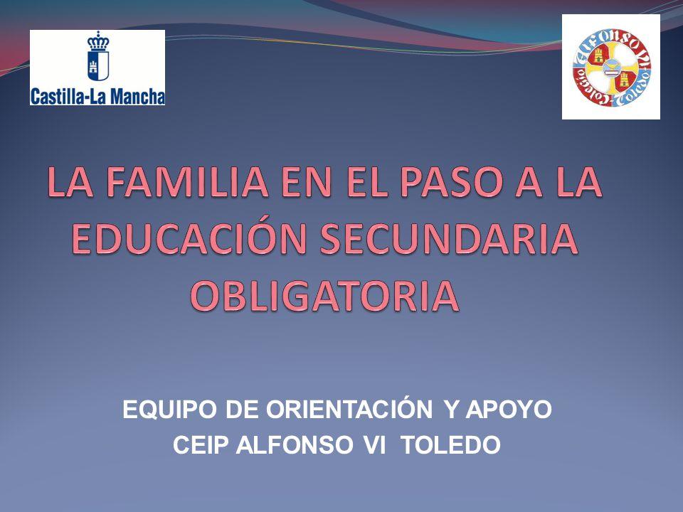 LA FAMILIA EN EL PASO A LA EDUCACIÓN SECUNDARIA OBLIGATORIA