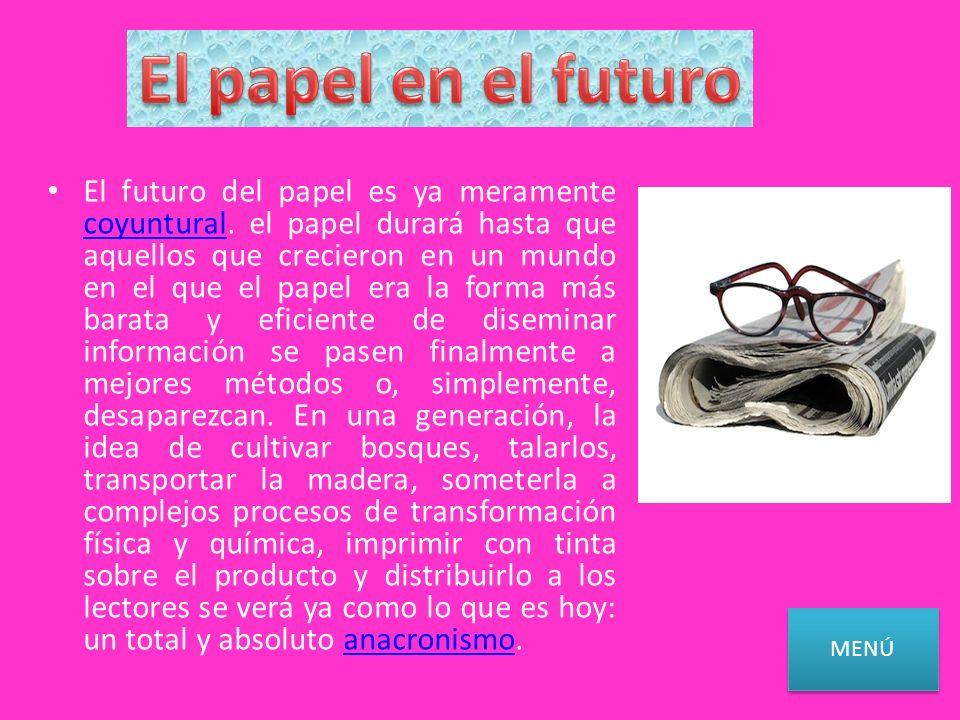 El papel en el futuro