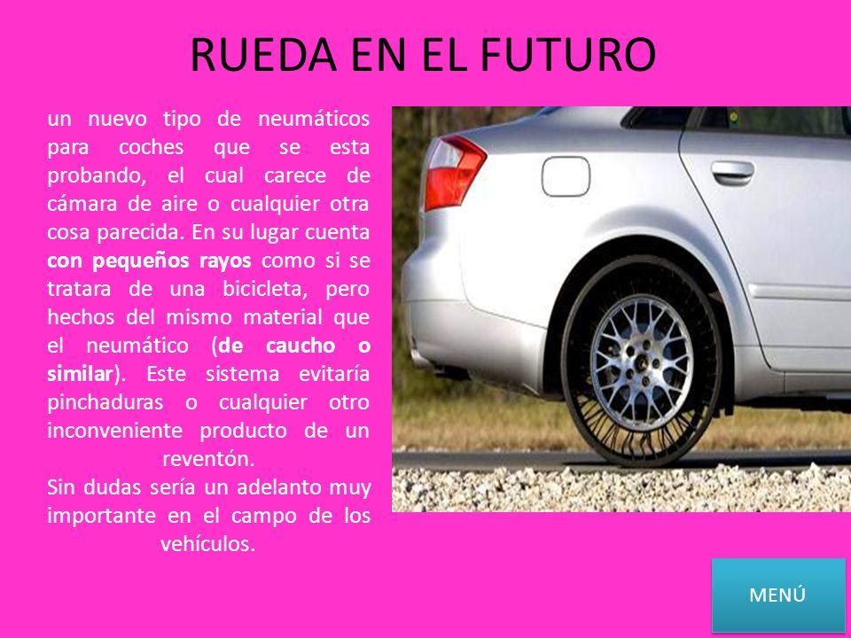 RUEDA EN EL FUTURO