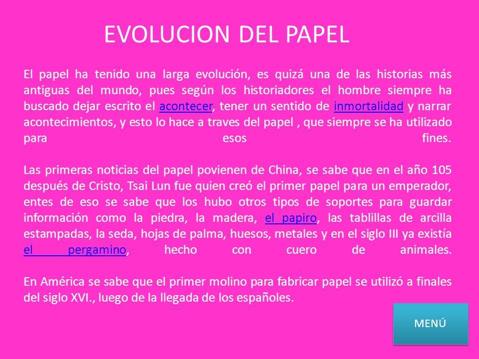 EVOLUCION DEL PAPEL