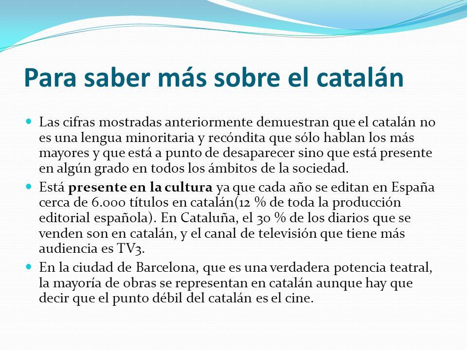 Para saber más sobre el catalán