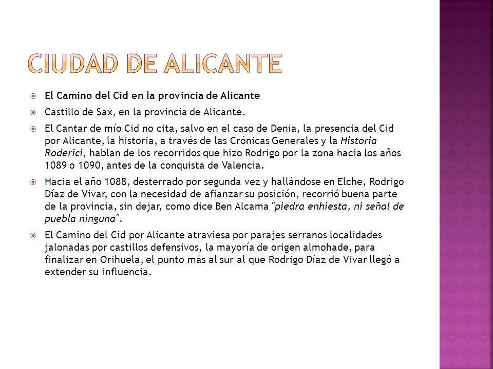 Ciudad de Alicante El Camino del Cid en la provincia de Alicante