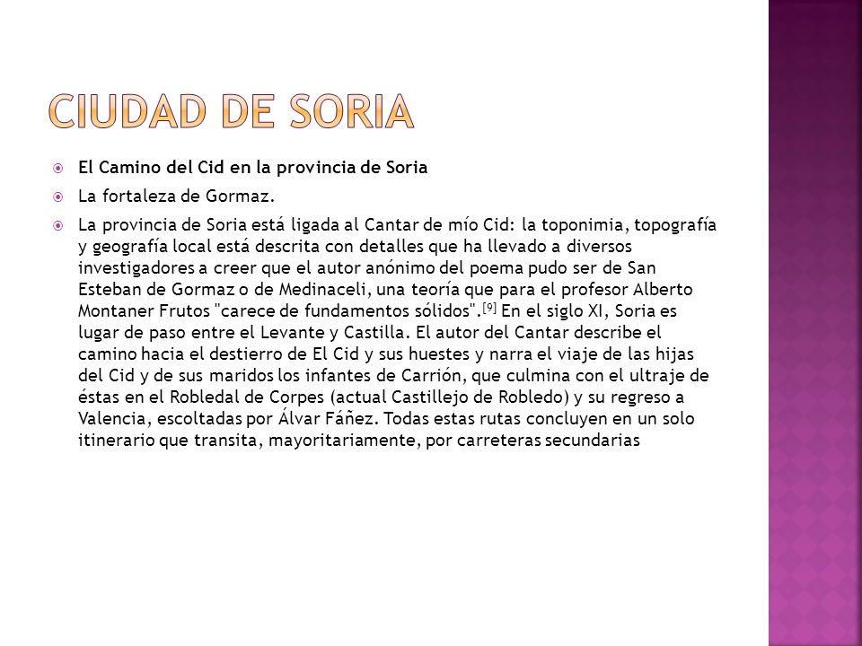 Ciudad de Soria El Camino del Cid en la provincia de Soria