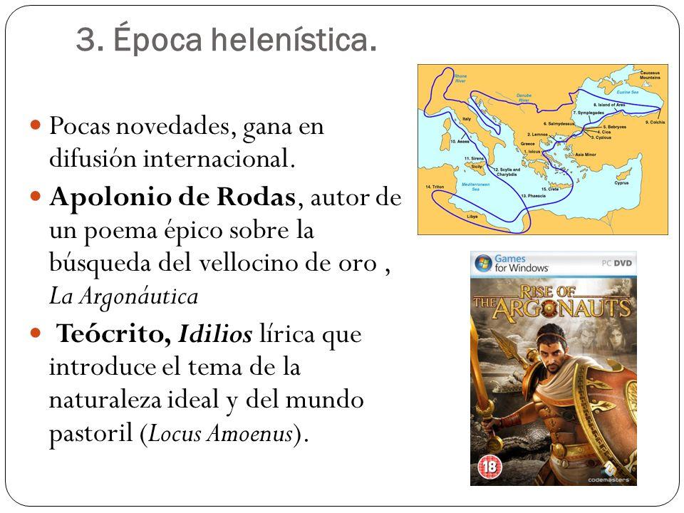 3. Época helenística. Pocas novedades, gana en difusión internacional.