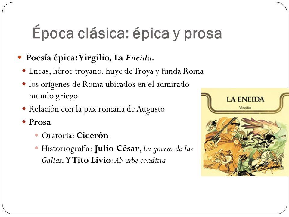 Época clásica: épica y prosa