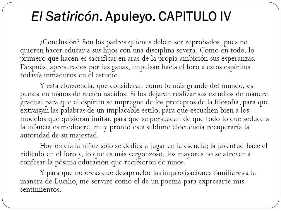 El Satiricón. Apuleyo. CAPITULO IV