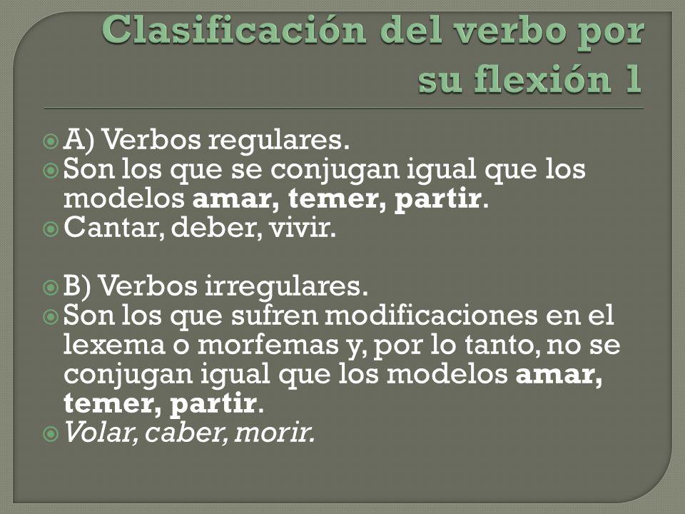 Clasificación del verbo por su flexión 1