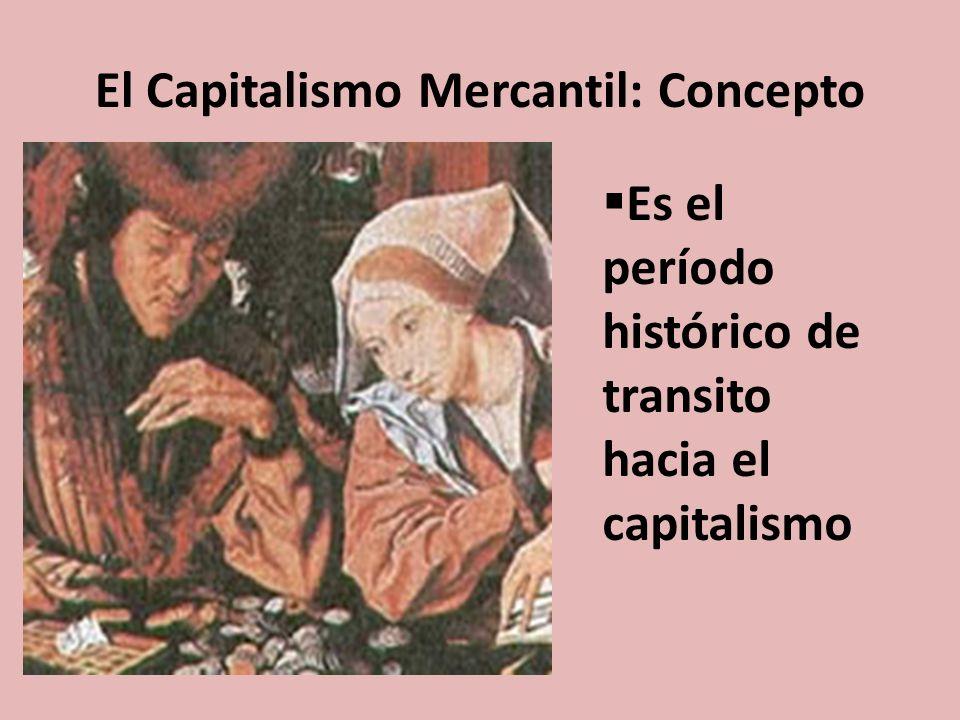 El Capitalismo Mercantil: Concepto
