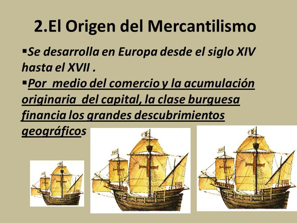 2.El Origen del Mercantilismo