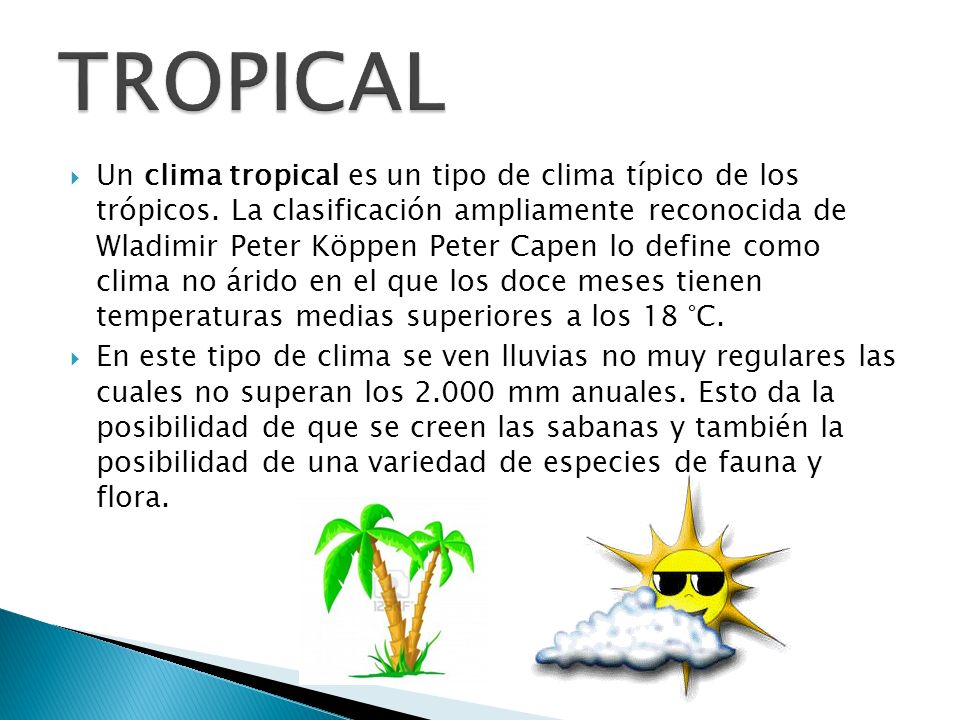 TROPICAL