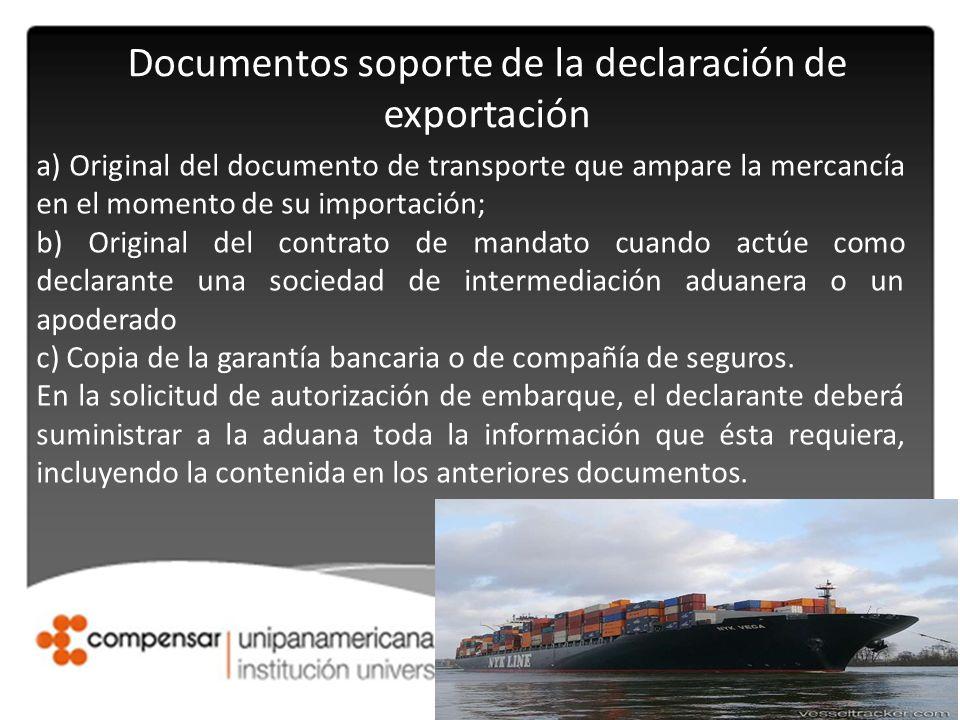 Documentos soporte de la declaración de exportación