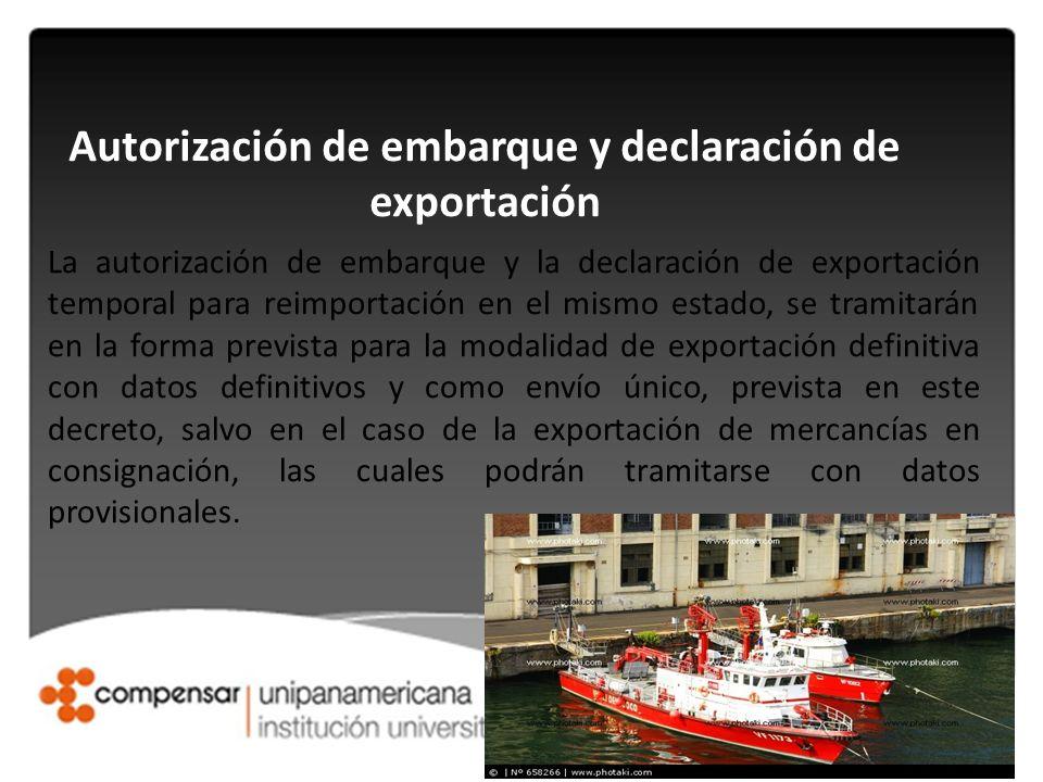 Autorización de embarque y declaración de exportación