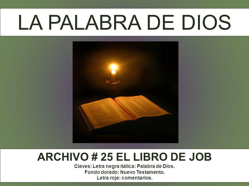 LA PALABRA DE DIOS ARCHIVO # 25 EL LIBRO DE JOB