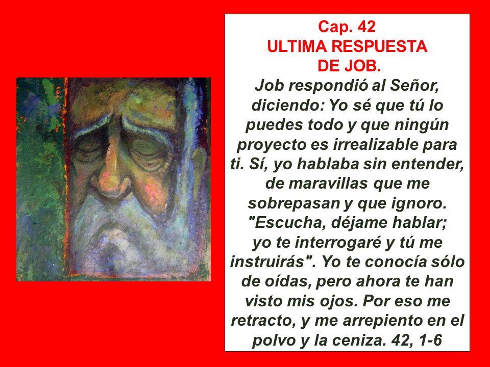 Cap. 42 ULTIMA RESPUESTA. DE JOB.