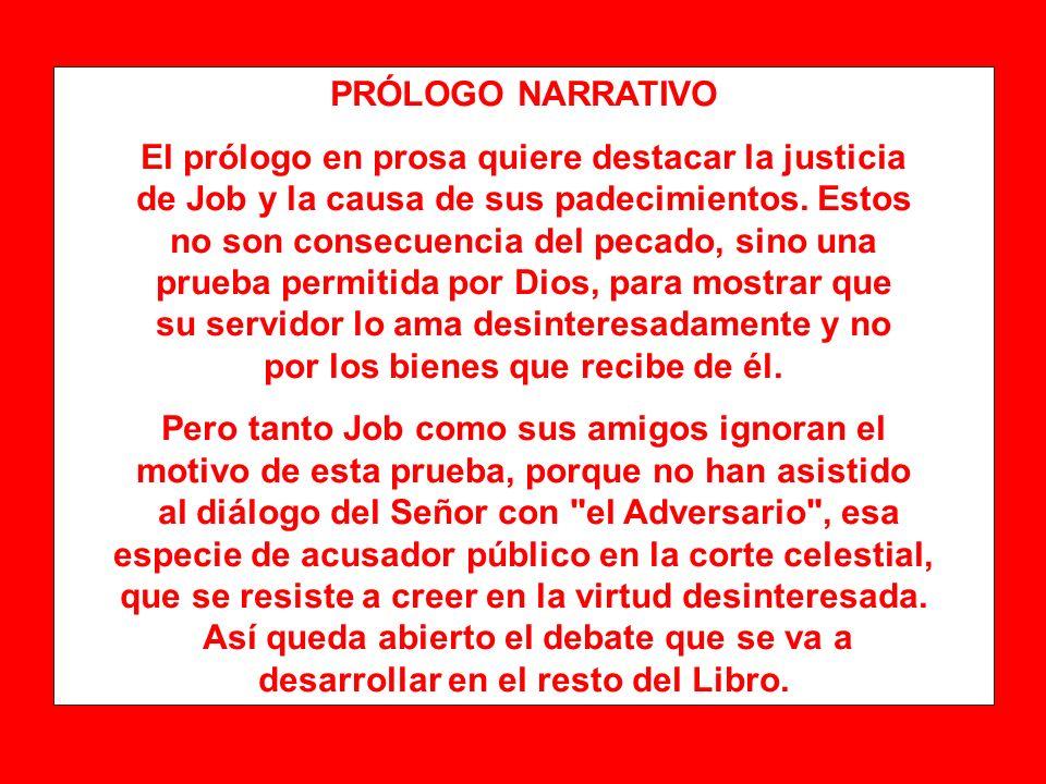 El prólogo en prosa quiere destacar la justicia
