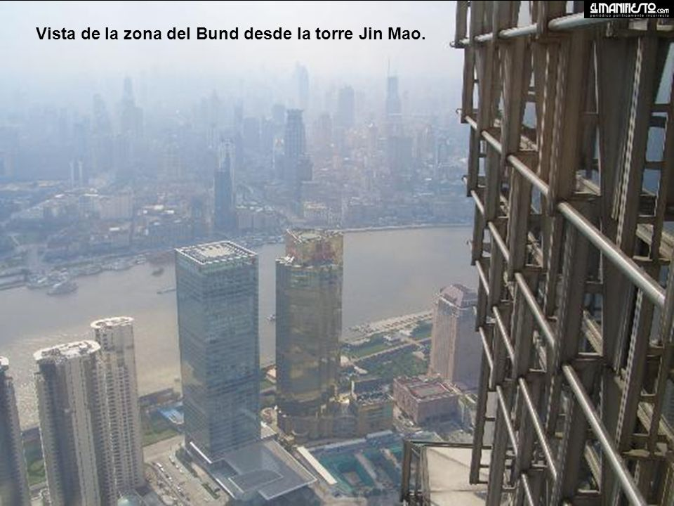 Vista de la zona del Bund desde la torre Jin Mao.