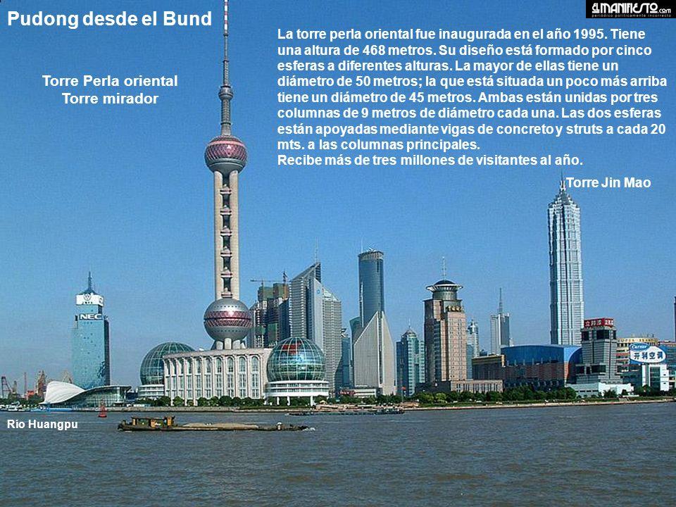 Pudong desde el Bund Torre Perla oriental Torre mirador