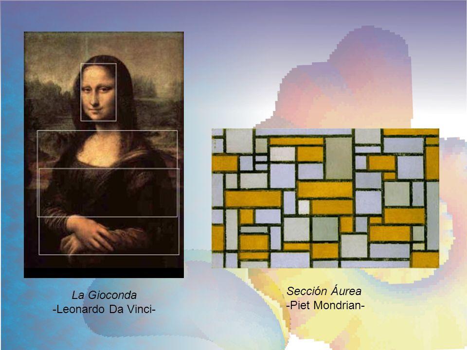 Sección Áurea -Piet Mondrian- La Gioconda -Leonardo Da Vinci-