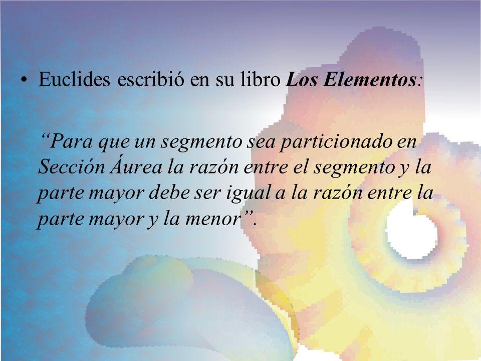 Euclides escribió en su libro Los Elementos: