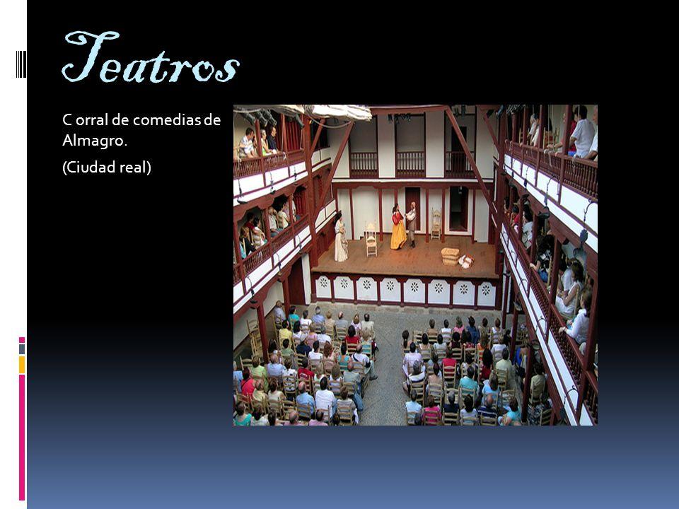 Teatros C orral de comedias de Almagro. (Ciudad real)