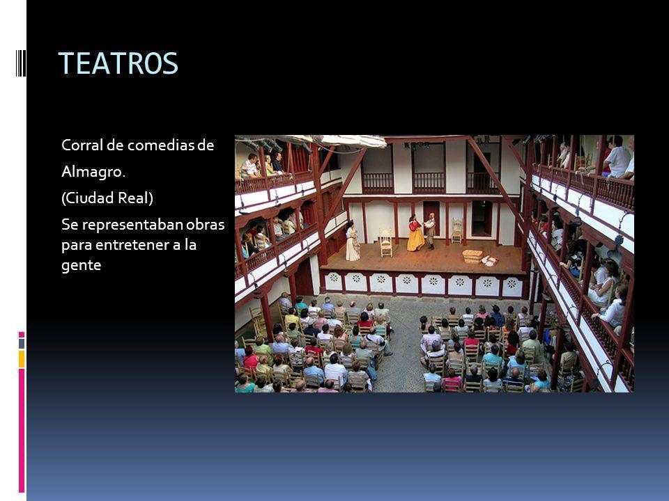 TEATROS Corral de comedias de Almagro. (Ciudad Real)