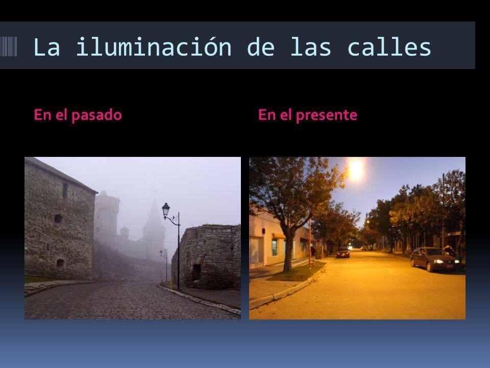 La iluminación de las calles