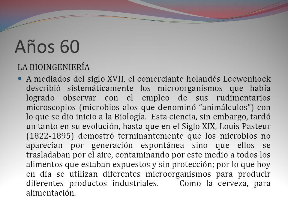Años 60 LA BIOINGENIERÍA.