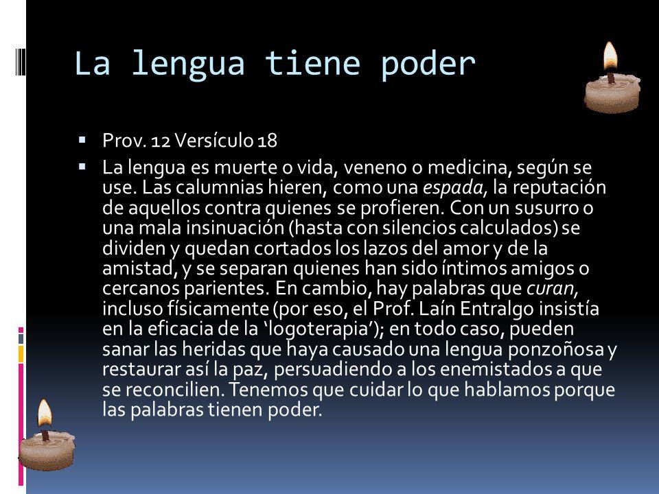 La lengua tiene poder Prov. 12 Versículo 18