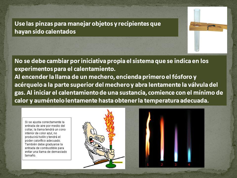 Use las pinzas para manejar objetos y recipientes que hayan sido calentados