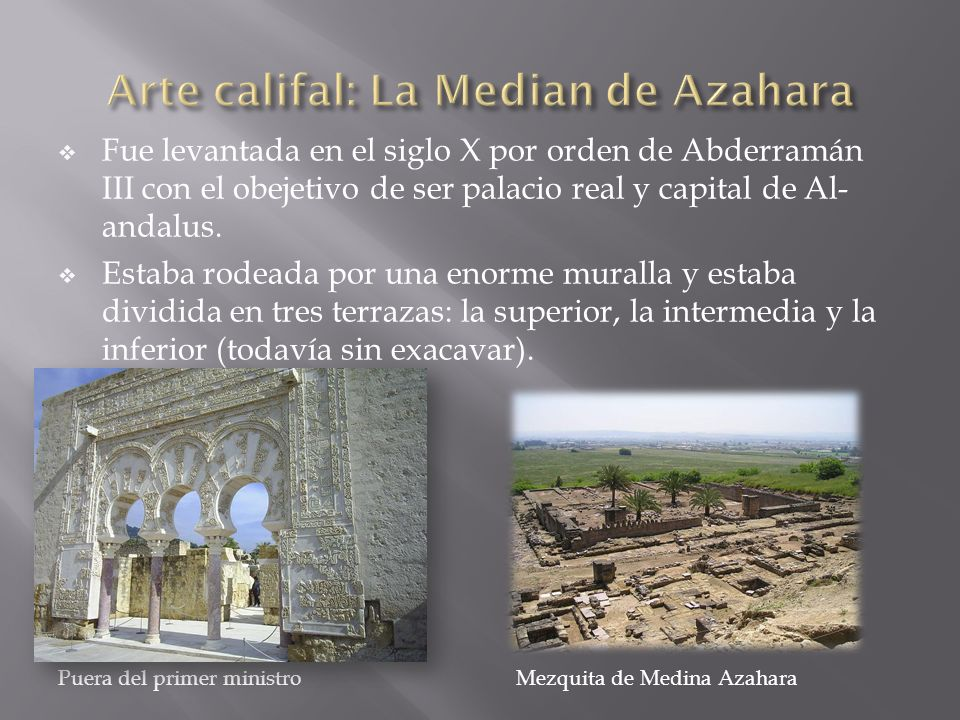 Arte califal: La Median de Azahara