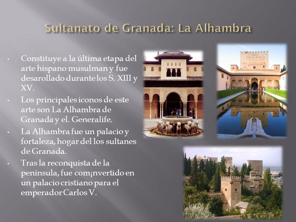 Sultanato de Granada: La Alhambra