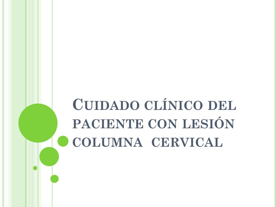 Cuidado clínico del paciente con lesión columna cervical