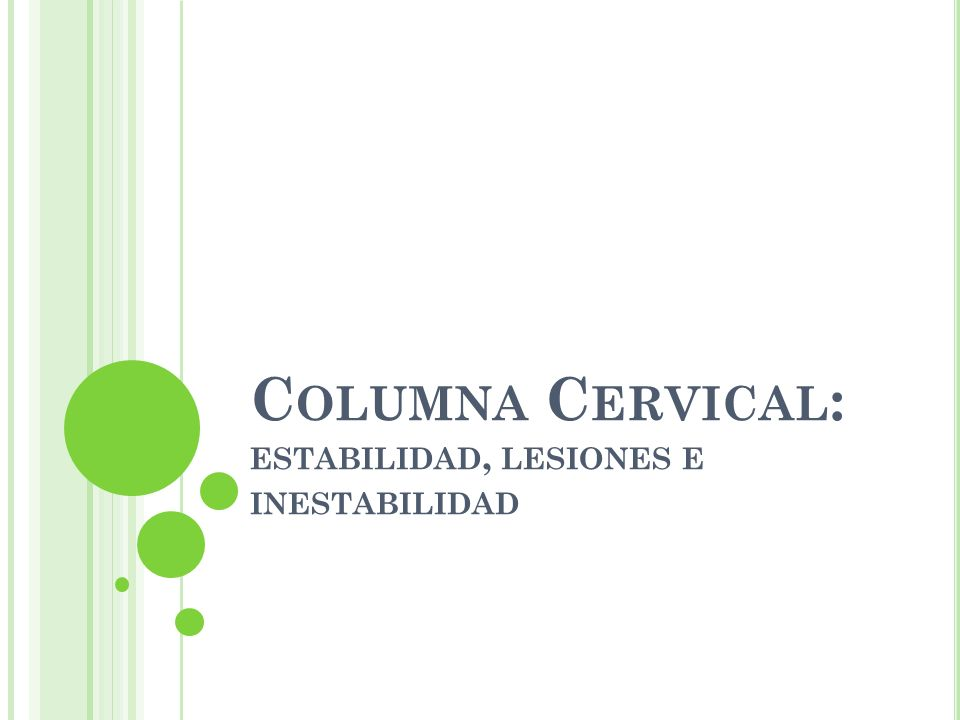 Columna Cervical: estabilidad, lesiones e inestabilidad