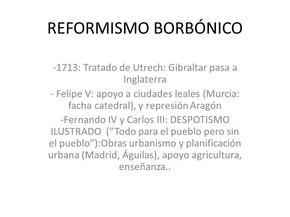 1713: Tratado de Utrech: Gibraltar pasa a Inglaterra