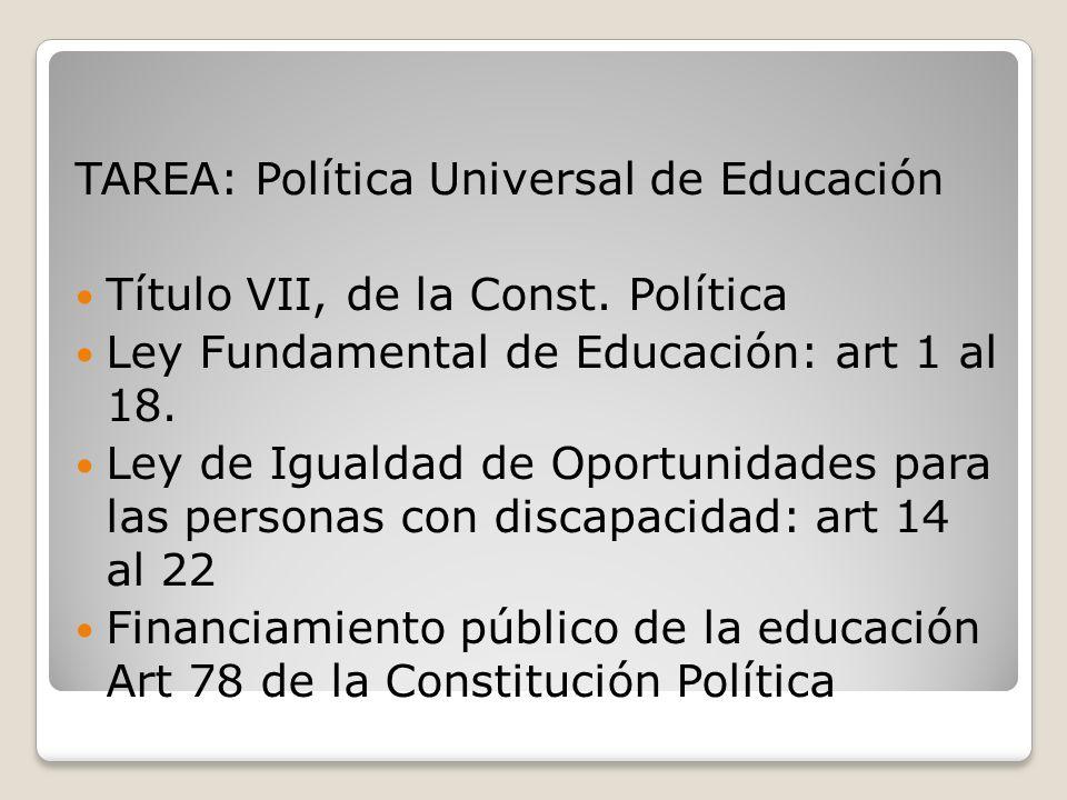 TAREA: Política Universal de Educación