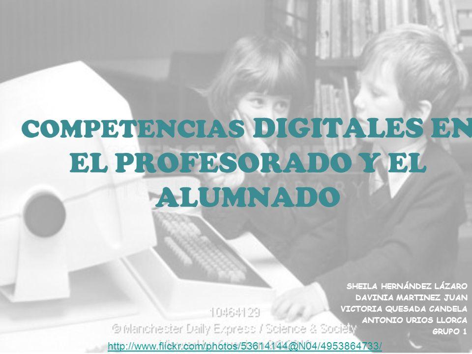 COMPETENCIAS DIGITALES EN EL PROFESORADO Y EL ALUMNADO