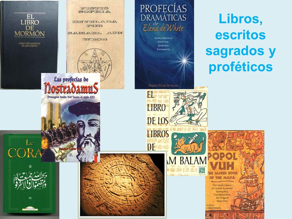 Libros, escritos sagrados y proféticos