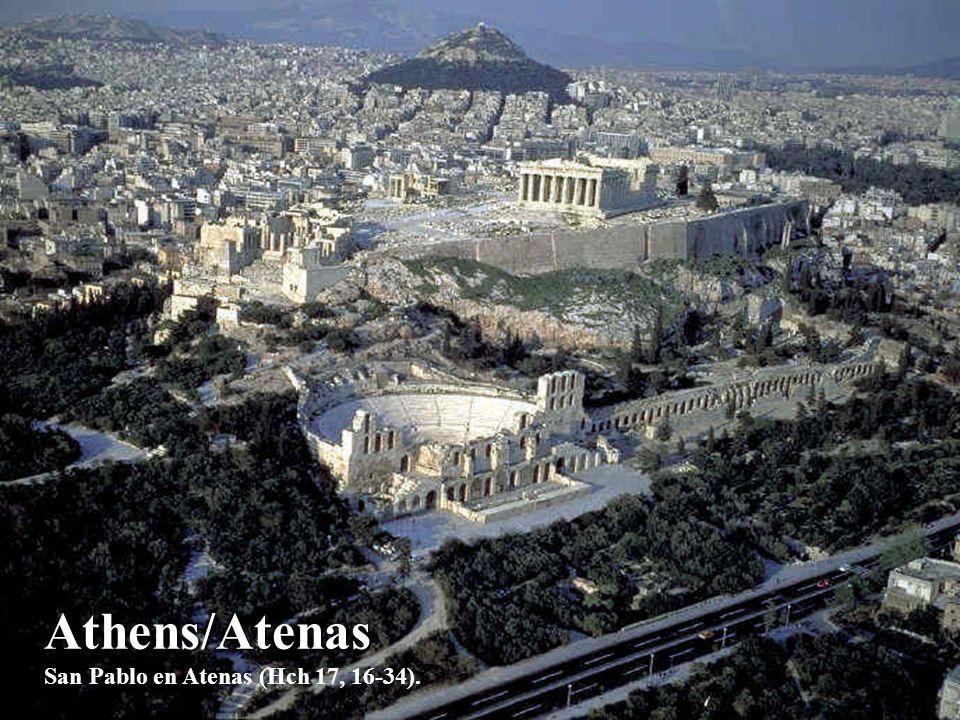 Athens/Atenas San Pablo en Atenas (Hch 17, 16-34).