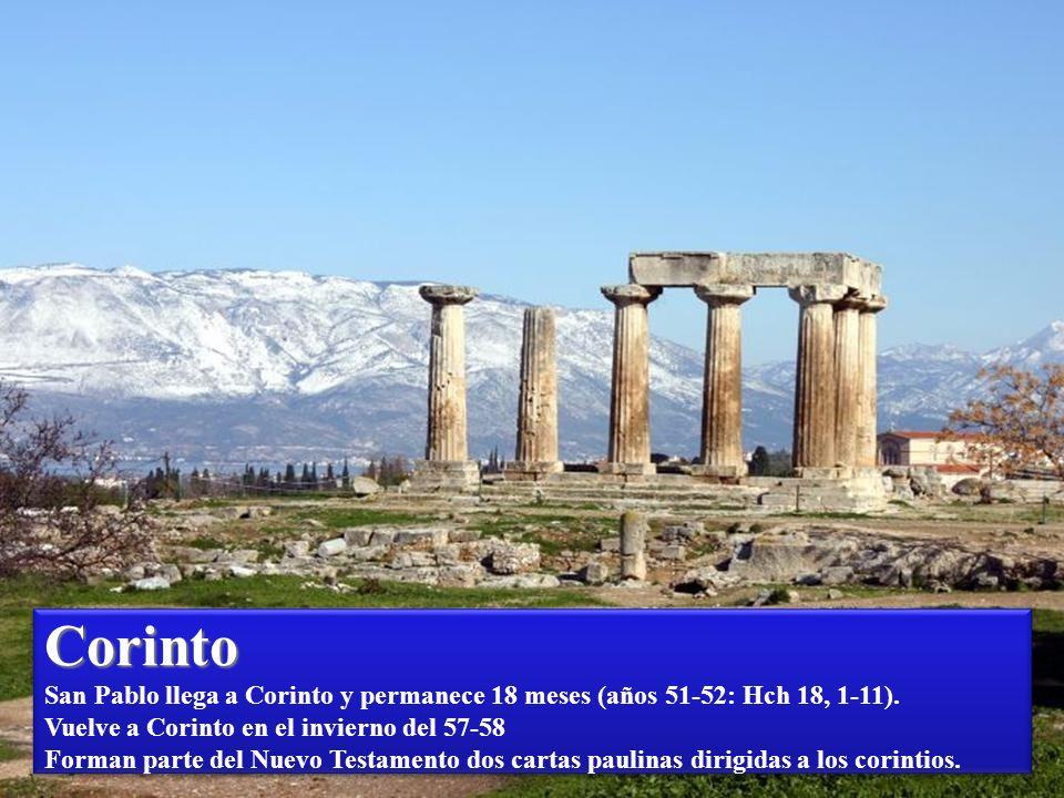 Corinto San Pablo llega a Corinto y permanece 18 meses (años 51-52: Hch 18, 1-11).